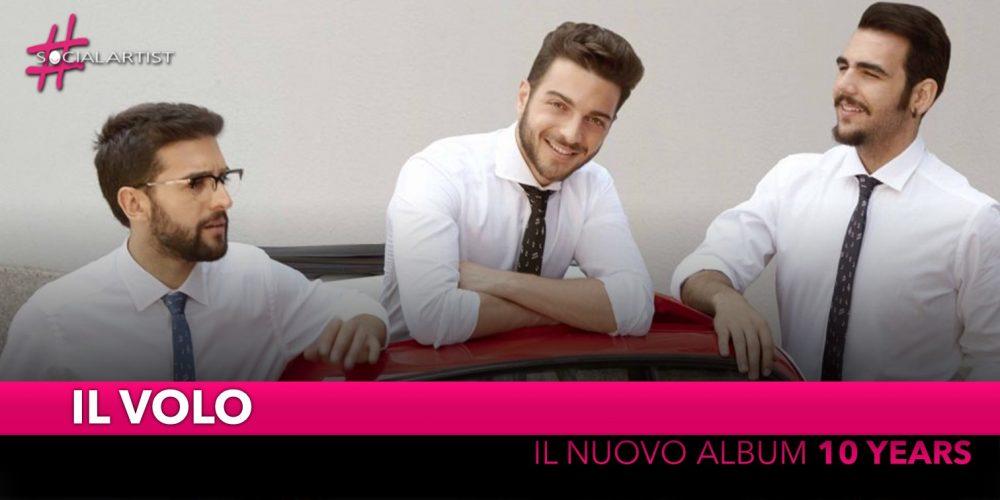 """Il Volo, da venerdì 8 novembre il Best Of """"10 Years"""""""