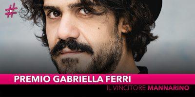Premio Gabriella Ferri, premiato il cantautore Mannarino