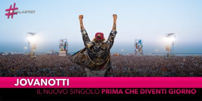 """Lorenzo Jovanotti, dal 6 settembre il nuovo singolo """"Prima che diventi giorno"""""""