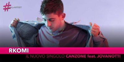 """Rkomi, dal 27 settembre il nuovo singolo """"Canzone"""" feat. Jovanotti"""