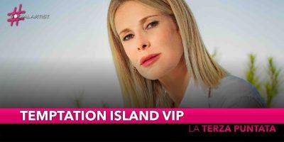 Temptation Island Vip, lunedì 23 settembre la terza puntata