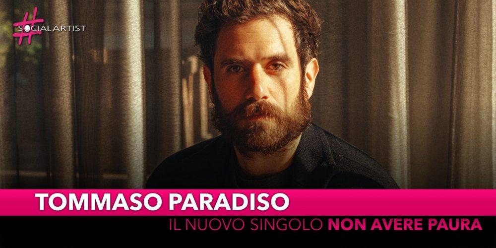 """Tommaso Paradiso, dal 25 settembre il nuovo singolo """"Non avere paura"""""""