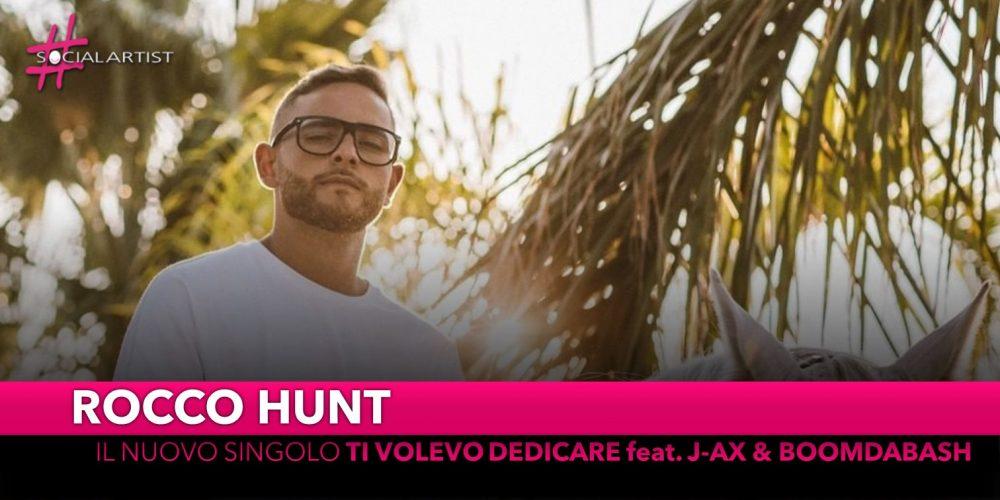 """Rocco Hunt, da venerdì 20 settembre il nuovo singolo """"Ti volevo dedicare"""" feat. J-Ax & Boomdabash"""