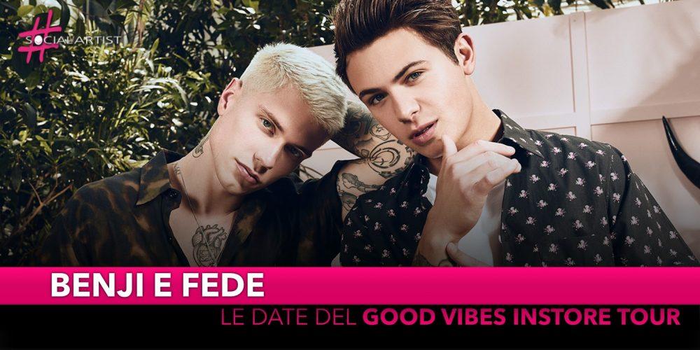 "Benji e Fede, le date del ""Good Vibes Instore Tour"""