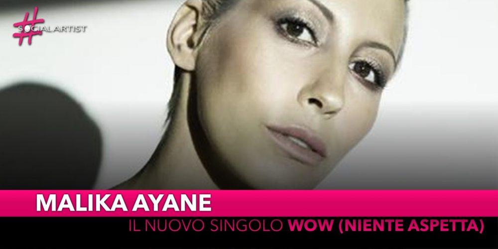 """Malika Ayane, dall'11 settembre il nuovo singolo """"Wow (niente Aspetta)"""""""