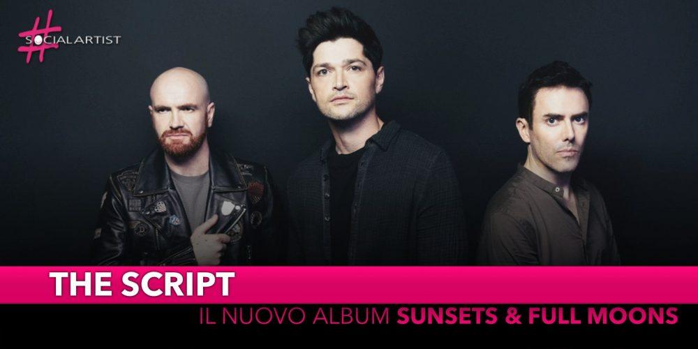 """The Script, da venerdì 8 novembre il nuovo album """"Sunsets & Full Moons"""""""