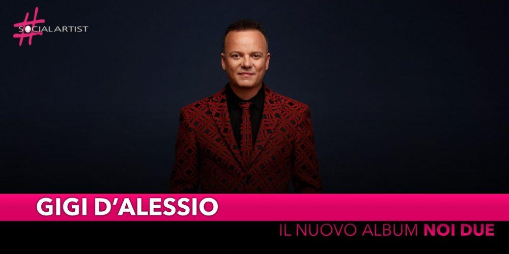 """Gigi D'Alessio, da venerdì 18 ottobre il nuovo album """"Noi due"""""""