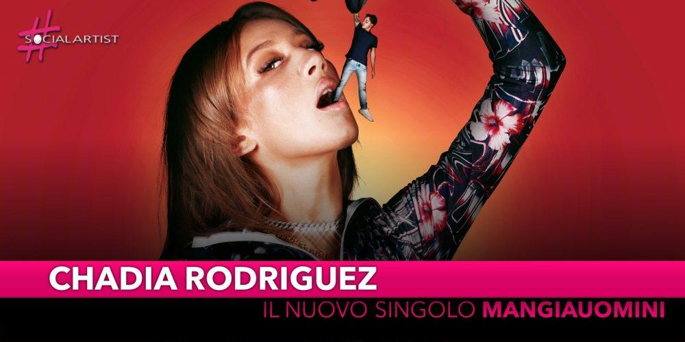 """Chadia Rodriguez, dal 4 ottobre il nuovo singolo """"Mangiauomini"""""""