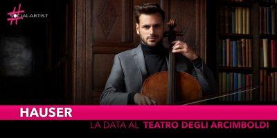 Hauser, torna in Italia con il suo primo Headline Show