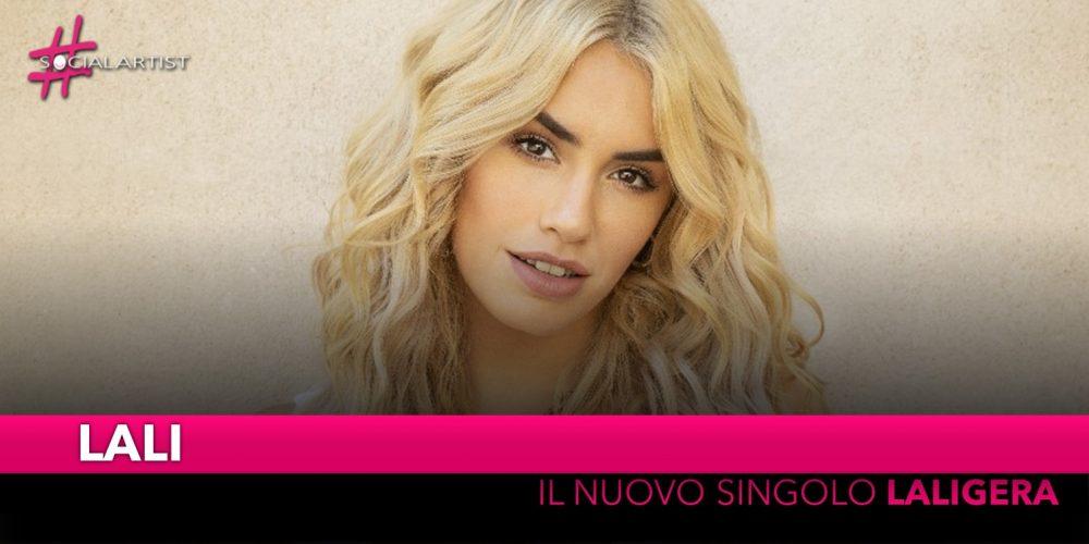"""Lali, dal 10 ottobre il nuovo singolo """"Laligera"""""""