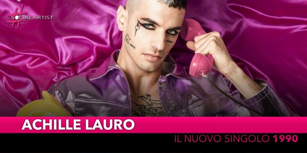 """Achille Lauro, dal 25 ottobre il nuovo singolo """"1990"""""""