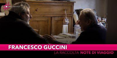 """Francesco Guccini, dal 15 novembre la raccolta """"Note di Viaggio"""""""