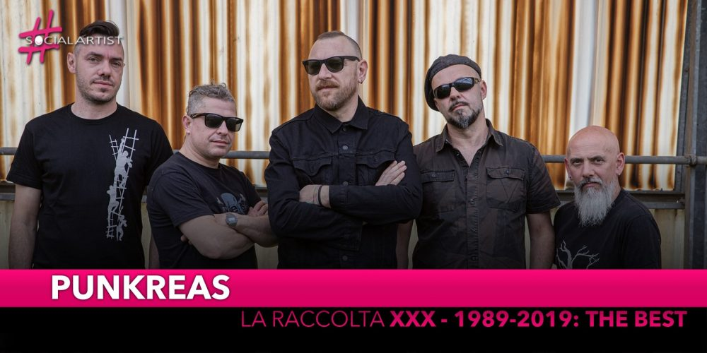 "Punkreas, dal 29 novembre la raccolta ""XXX – 1989-2019: The Best"""
