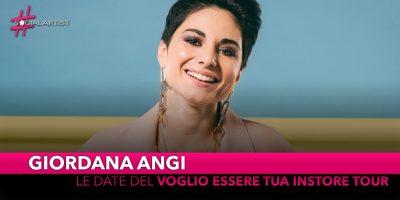 """Giordana Angi, le date del """"Voglio essere tua Instore Tour"""""""