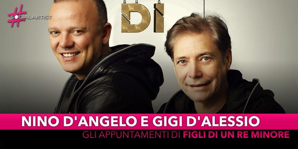 """Nino D'Angelo e Gigi D'Alessio, le date dello spettacolo """"Figli di un Re Minore"""""""