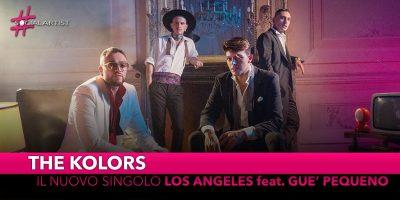 """The Kolors, dal 4 ottobre il nuovo singolo """"Los Angeles"""" feat. Guè Pequeno"""