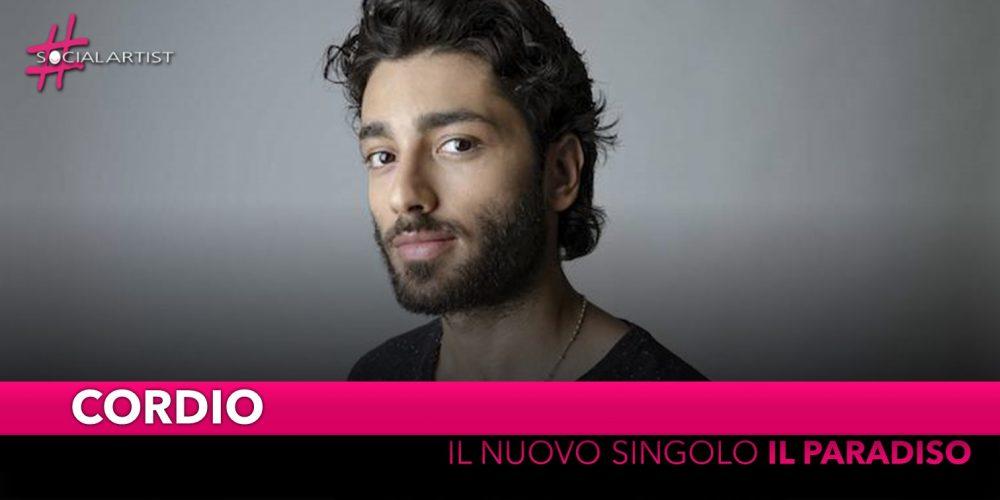"""Cordio, dal 4 ottobre il nuovo singolo """"Il Paradiso"""""""