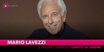 """Mario Lavezzi, dall'11 ottobre il nuovo singolo """"Canto di Sirene"""""""