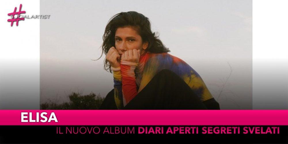 """Elisa, da venerdì 15 novembre il nuovo album """"Diari Aperti Segreti Svelati"""""""