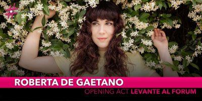 Levante, sarà Roberta De Gaetano ad aprire il concerto al Forum