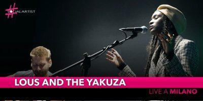 Lous And The Yakuza, il 2 aprile 2020 live alla Santeria Toscana di Milano
