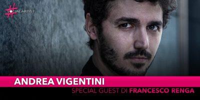 Andrea Vigentini, special guest di tre date del tour di Francesco Renga