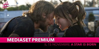 A Star is Born, venerdì 15 novembre in prima visione su Premium Cinema HD