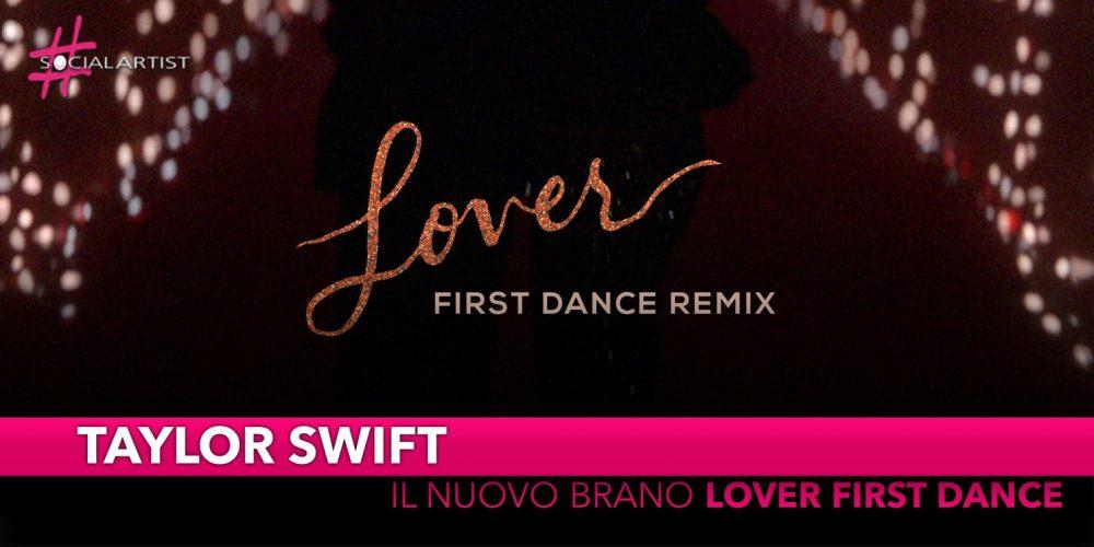 """Taylor Swift, dal 26 novembre il remix di """"Lover First Dance"""""""