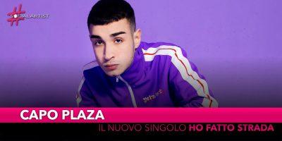 """Capo Plaza, da venerdì 22 novembre il nuovo singolo """"Ho fatto strada"""""""