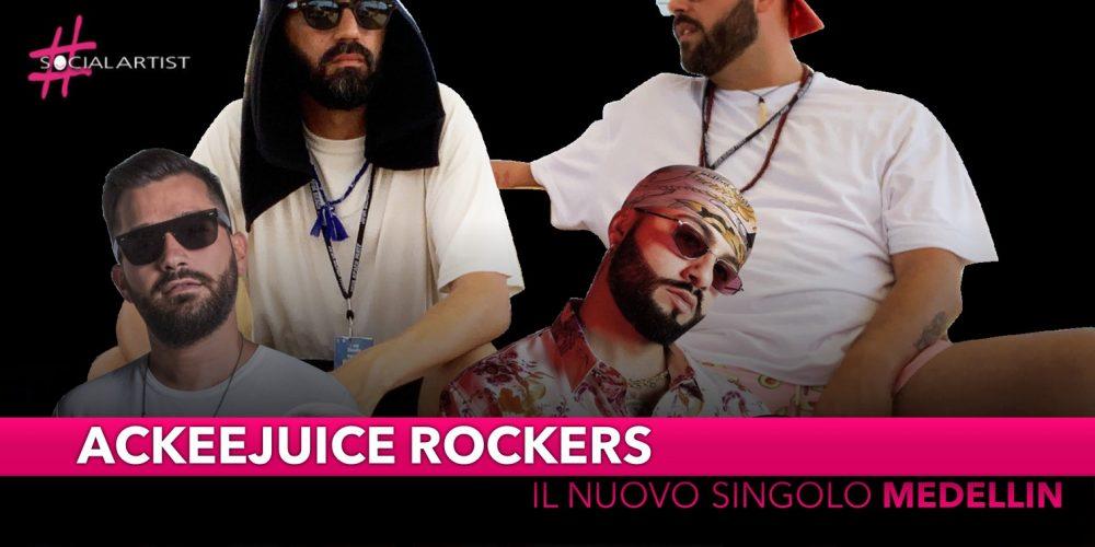 """Ackeejuice Rockers, dal 29 novembre il nuovo singolo """"Medellin"""""""