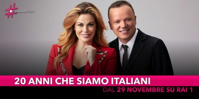 20 anni che siamo italiani, dal 29 novembre in prima serata su Rai 1