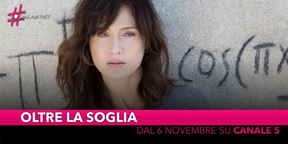 Oltre la soglia, dal 6 novembre in prima serata su Canale 5
