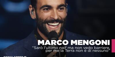 """Marco Mengoni """"Sarò l'ultimo naif ma non vedo barriere, per me la Terra non è di nessuno"""""""