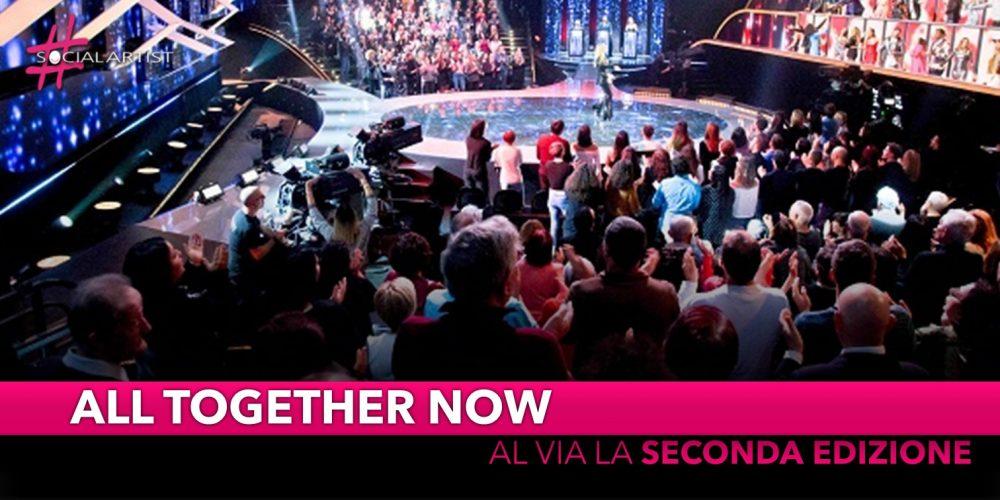 All Together Now, al via dal 4 dicembre la seconda edizione
