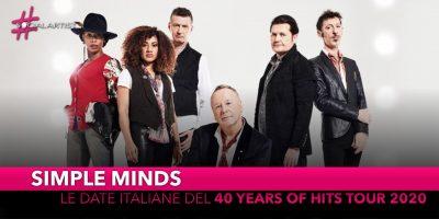"Simple Minds, il ""40 Years of Hits Tour 2020"" farà tappa in Italia"