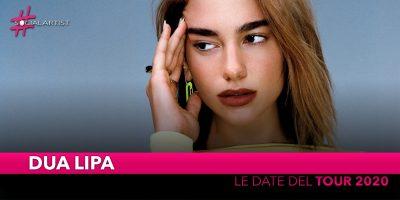 Dua Lipa, annunciate le date del tour 2020