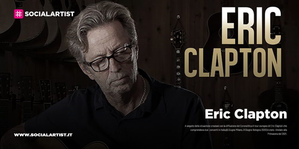 Eric Clapton, annunciate le date italiane del tour 2021