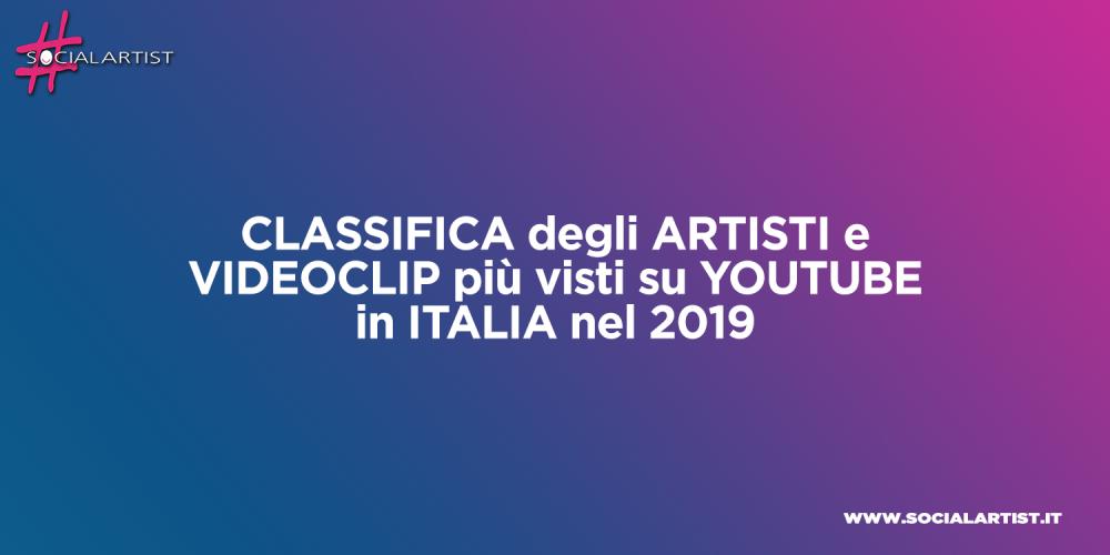 Classifica degli artisti e dei brani più popolari di Youtube Italia nel 2019