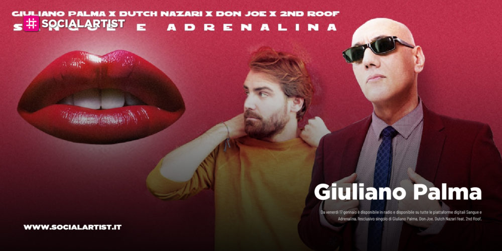 "Giuliano Palma, dal 17 gennaio il nuovo singolo ""Sangue e Adrenalina"" feat. 2nd Roof"