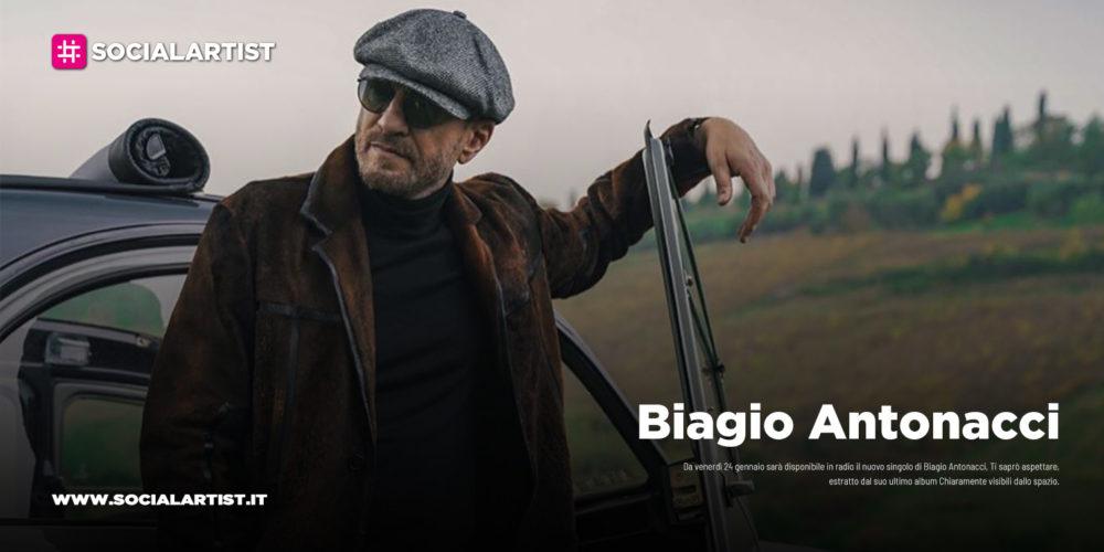 """Biagio Antonacci, dal 24 gennaio il nuovo singolo """"Ti saprò aspettare"""""""