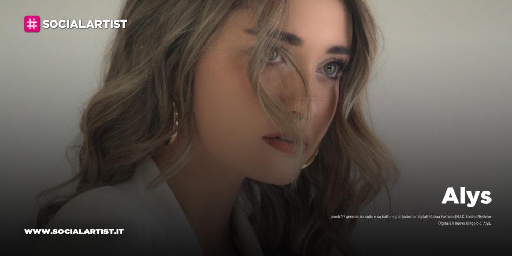 """Alys, dal 27 gennaio il nuovo singolo """"Buona fortuna"""""""