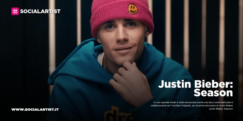 "Justin Bieber, in arrivo la prima docuserie ""Justin Bieber: Season"""