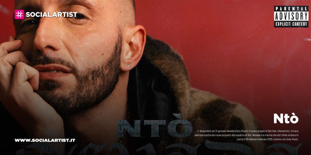 """NTO', da venerdì 31 gennaio il nuovo singolo """"Nevada"""" feat. Clementino"""