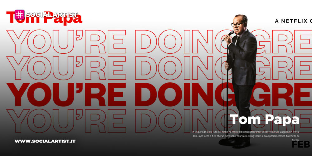 "NETFLIX – Tom Papa debutta sulla piattaforma con ""You're Doing Great!"""
