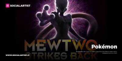 """Pokémon, dal 27 febbraio in tutto il mondo """"Pokémon: Mewtwo colpisce ancora – L'Evoluzione"""""""