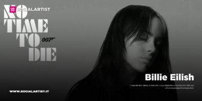 "Billie Eilish, dal 14 febbraio il nuovo singolo ""No time to die"""