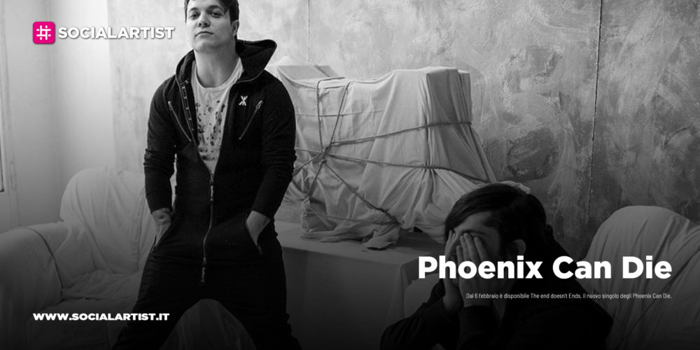 "Phoenix Can Die, dal 6 febbraio il nuovo singolo ""The End Doesn't Ends"""
