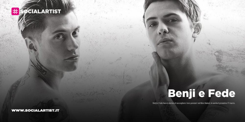 "Benji e Fede, dal 17 marzo il nuovo libro ""Naked"""