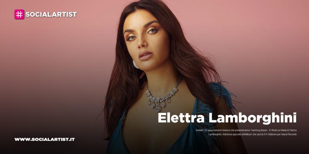 "Elettra Lamborghini, il calendario del ""Twerking Queen – El Resto es Nada – Instore Tour"""