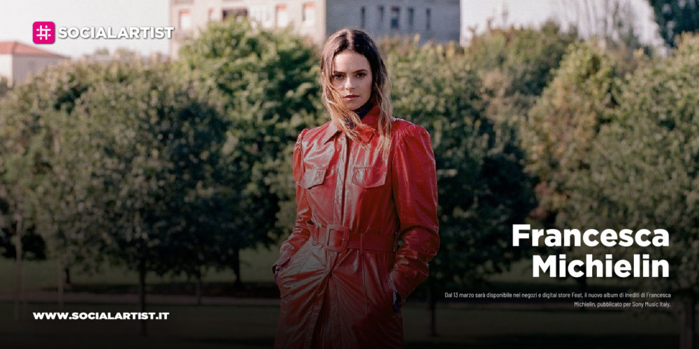 """Francesca Michielin, dal 13 marzo il nuovo album """"Feat"""""""